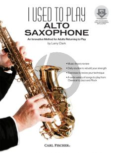 Clark I Used to Play Alto Saxophone (An Innovative Method for Adults Returning to Play) (Book with Audio online)