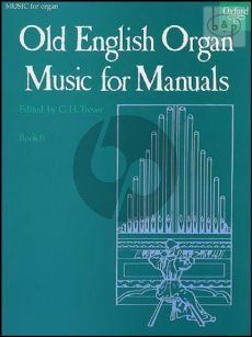Old English Organ Music for Manuals Vol.6 (edited by C.H.Trevor)