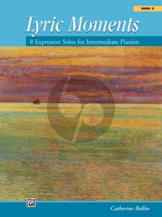 Rollin Lyric Moments Vol.2 (8 Solos for Intermediate Pianists)