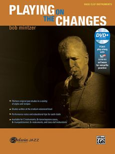 Mintzer Playing on the Changes Bass clef Instruments (Book-DVD)