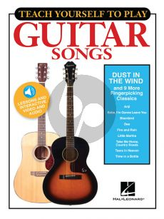 """Teach Yourself to Play Guitar Songs: """"Dust in the Wind and 9 More Fingerpicking Classics"""