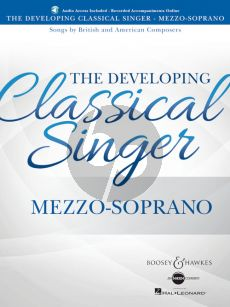 The Developing Classical Singer Songs by British and American Composers Mezzo-Soprano (Book with Audio online) (edited by Richard Walters)