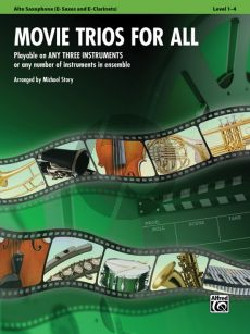Movie Trios for All for Alto Saxophone (E-flat Saxes & E-flat Clarinets) (arr. Michael Story)