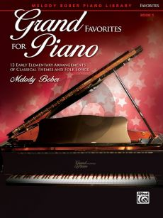 Bober Grand Favorites for Piano Book 1 (12 Early Elementary Arrangements of Classical Themes and Folk Songs)