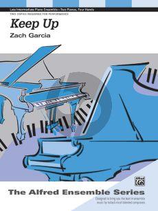 Garcia Keep Up 2 Pianos 4 hds