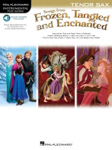 Songs from Frozen-Tangled and Enchanted Tenor Sax