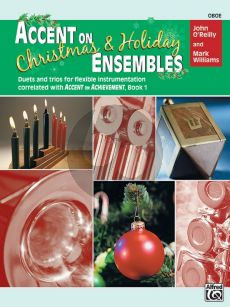 Accent on Christmas & Holiday Ensembles Oboe (Duets and Trios for Flexible Instrumentation)