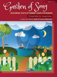 Garden of Song - 10 Vocal Solos for Young Voices for medium voice (compiled and edited by Katie O'Connor-Ballantyne)