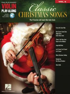 Classic Christmas Songs Violin (Violin Play-Along Volume 6) (Book with Audio online)