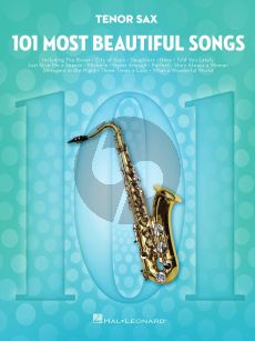 101 Most Beautiful Songs for Tenor Saxophone