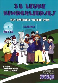 Glaser 38 leuke Kinderliedjes Klarinet Bk-Cd (met opt.2e Stem)