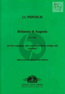 Britannia & Augusta (an Ode) (2 Sopranos- 2 Rec. [Oboes]-Strings-Bc)