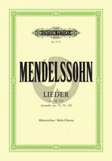 Mendelssohn Lieder (17 Mannerchöre aus Op.50-115-75-76-120)