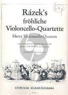 Frohliche Violoncello-Quartette (after the String Quartets)