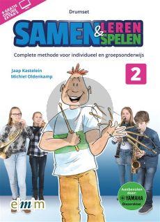 Kastelein-Oldenkamp Samen Leren & Samenspelen Vol.2 Drumset Boek-Audio-Online
