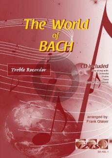 The World of Bach for Treble Recorder (Bk-Cd) (arr. Frank Glaser)