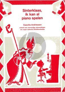Andriessen Sinterklaas, ik kan al piano spelen (zeer eenvoudige pianozettingen)