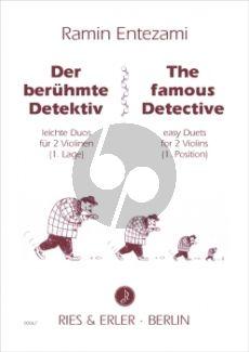 Entezami Beruhmte Detektiv 2 Violinen (Leichte Duos für zwei Violinen 1. Lage)