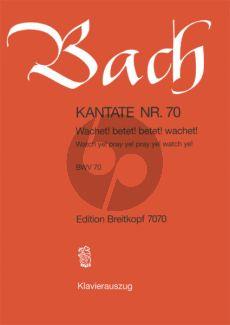Bach Kantate No.70 BWV 70 - Wachet! betet! betet! wachet! (Wacth ye!, pray ye!, pray ye!, watch ye!) (Deutsch/Englisch) (KA)
