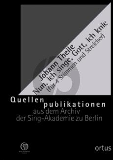 Theile Der Sionitin Wiegenlied Nun, ich singe, Gott, ich knie (Singstimmen (SATB), 3 Violen u. Violone (2 Vl, Va, Vc) und Bc) (Herausgegeben von Ekkehard Krüger Partitur und Stimmen)
