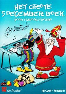 Kernen Het Grote 5 Decemberboek (Piano/Keyboard met Tekst)