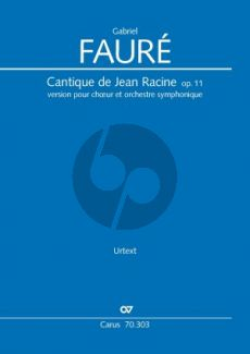 Faure Cantique de Jean Racine Op.11 SATB-Orch. (1865)