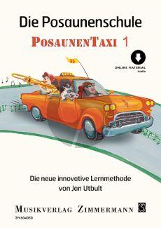 Utbult PosaunenTaxi 1 (Die neue innovative Lernmethode) (Buch mit Audio online)