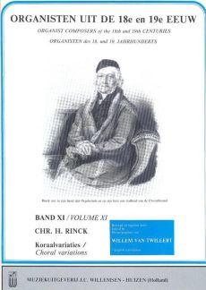Organisten uit de 18e en 19e Eeuw Vol.11 Rinck Koraalvariaties Vol.4 (Willem van Twillert)