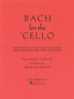 Bach for the Cello (10 Pieces in the First Position transcribed by Charles Krane)