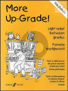 More Up-Grade! Piano Grades 0 - 1