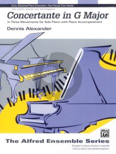 Alexander Concertante G-major in 3 Movements for 2 Piano's 4 Hands (2 Copies Required for Performance) (Level: Early Advanced)