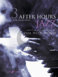 Wedgwood After Hours Jazz Vol. 3 Piano solo (grade 4 - 6)