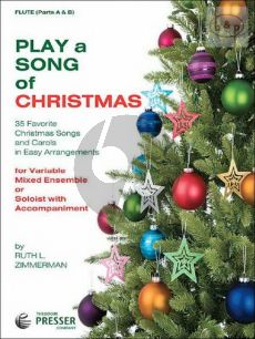 Play a Song of Christmas (35 Favorite Songs for Variable Mixed Ensemble or Soloist with Accomp.