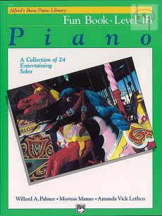 Alfred's Basic Piano Library Fun Book Level 1B