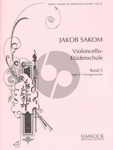 Sakom School of Violoncello Etudes Vol.3 (The Positions [2 - 7] and Shifting)