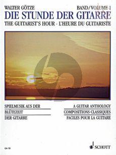 Die Stunde der Gitarre (The Guitarist's Hour) Vol.1