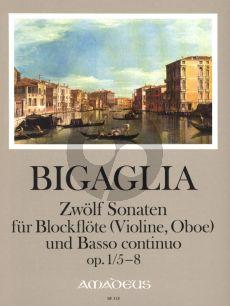 Bigaglia 12 Sonaten Op.1 Vol.2 No.5-8 Blockflöte[Flöte, Violine, Oboe] und Bc. (Herausgeber Bernhard Pauler) (Continuo Christine Gevert) (Herausgeber Bernhard Pauler) (Continuo Christine Gevert)