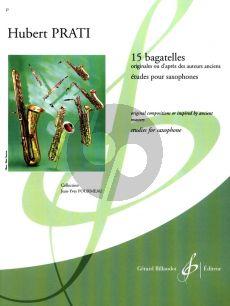 Prati 15 Bagatelles pour Saxophone (Etudes) (Elementary)