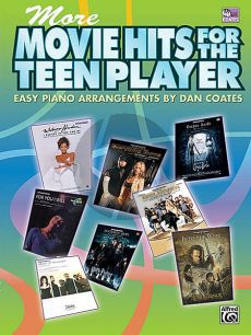 More Movie Hits for the Teen Player for Easy Piano