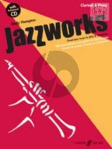 Jazzworks (Great Jazz Tunes to Play & Improvise (Clar.(Bb)-Piano)