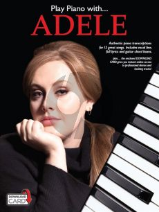 Play Piano with Adele Piano-Vocal-Guitar (with Audio online)