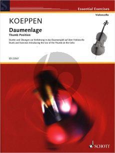 Koeppen Thumb Position (Duets and Exercises Introducing the Use of the Thumb on the Cello)