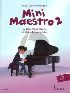Mini Maestro 2 50 little Piano Pieces (From Baroque to Modern Music for Concerts - Lessons and Exams) (editor H.G. Heumann)