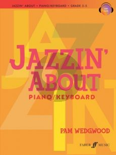 Wedgewood Jazzin' About - Fun Pieces for Piano / Keyboard (Grade 3 - 5) (Book with Audio online)