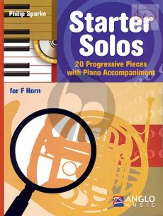 Starter Solos (20 Progressive Pieces) (Horn (F) with Piano Accomp.)
