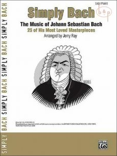 Simply Bach (25 of his most loved Masterpieces)
