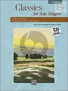 Classics for Solo Singers (12 Masterwork Solos for Recitals-Concerts and Contests) (Medium High)