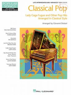 Classical Pop - Lady Gaga Fugue and other Pop Hits in classical style