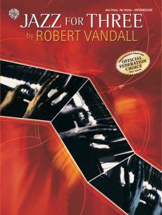 Vandall Jazz for Three Piano 6 Hands
