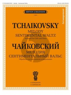 Tchaikovsky Melody and Sentimental Waltz for Cello and Piano (Arr. V.K. Tonkha)
